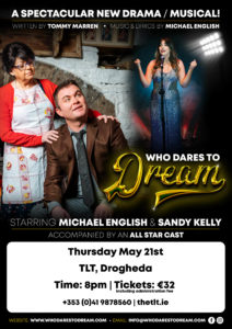 Who Dares to Dream – Starring Michael English