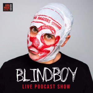 Blind Boy – Live Podcast Show
